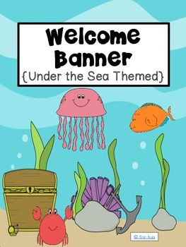 Welcome Banner {Under the Sea Themed}