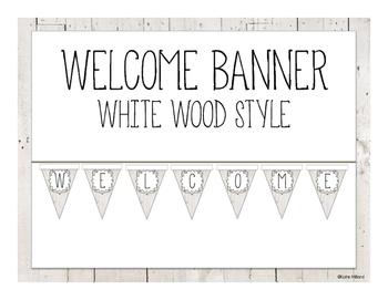 *FREEBIE* Welcome Banner - White Wood