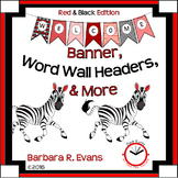 CLASSROOM DECOR: Red & Black, Welcome Banner, Word Wall, and More