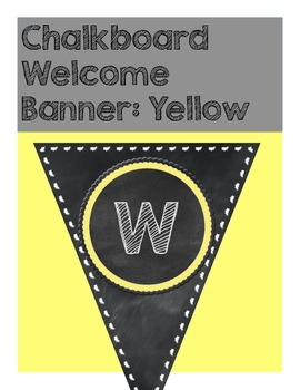 Welcome Banner: Yellow Chalkboard Edition