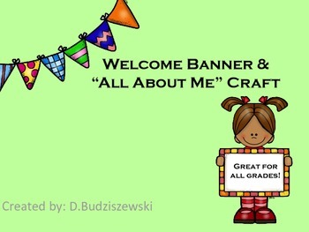 """Welcome Banner and """"All About Me"""" Banner Craft"""