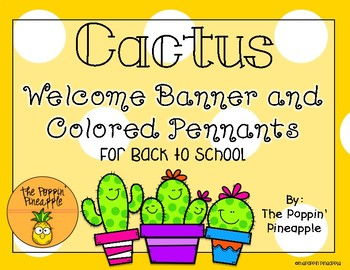 Welcome Banner and Colored Pennants in Cactus Theme