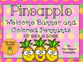 Welcome Banner and Colored Pennants in Tropical Pineapple Theme