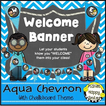 Welcome Banner in an Aqua and Chalkboard theme