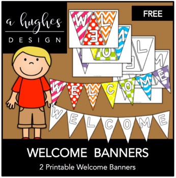 FREE Welcome Banners {A Hughes Design}