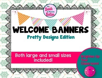 Welcome Banners: Pretty Designs Edition