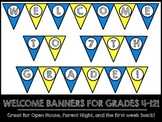 Welcome Banners for Grades 4-12 {Blue and Yellow Chevron}
