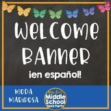 """Welcome """"Bienvenidos a la clase de español"""" banner  *Moda Mariposa*"""