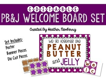 Welcome Board Set: PB & J Editable