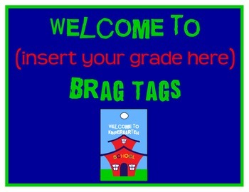 Welcome Brag Tags