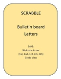 Welcome Bulletin Board (Scrabble Letters)
