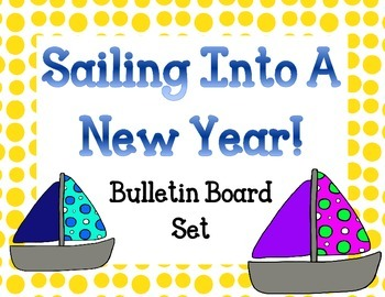 Welcome Bulletin Board Set.  Sailing into a New Year.  New