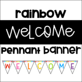Welcome Pennant Banner - Rainbow