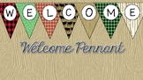 Welcome Camp Themed Pennants
