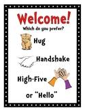 Welcome Choices - Hug, Handshake, High-5 or Hello