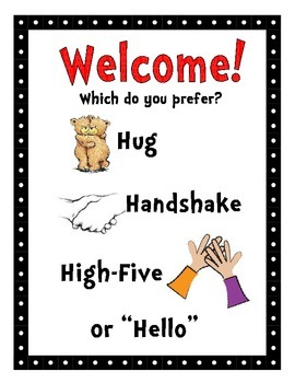 Welcome Choices - Hug, Handshake, High-5 or Hello