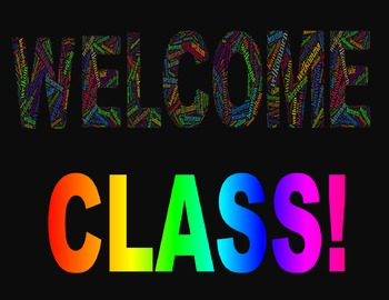 Welcome Class