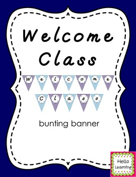 Welcome Class- navy and aqua chevron bunting banner