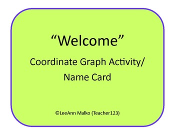 Welcome Coordinate Graph Activity/Name Cards