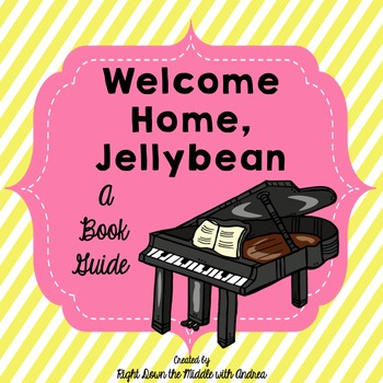 Welcome Home, Jellybean {Book Study}