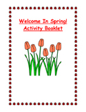 Welcome In Spring Activity Booklet