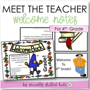 BACK TO SCHOOL: Welcome Notes~ 4th Grade