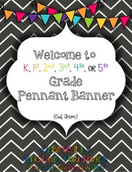 Welcome to {Insert Grade K-5th} Pennant Banner: Owl and Chevron