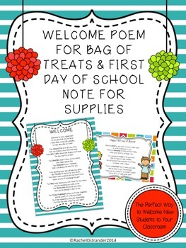 Welcome Poem for a Bag of Treats and First Day Welcome Note for Supplies