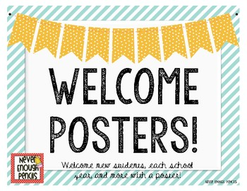 Welcome Posters!