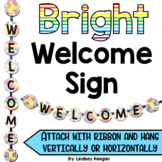 Welcome Sign - Bright Classroom Banner