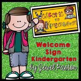 Welcome Sign (Kindergarten)