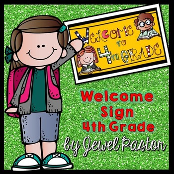 Welcome Sign (4th Grade)