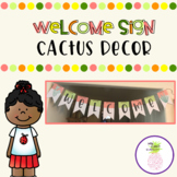 Welcome Sign - Cactus Decor