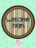 Welcome Sign - Chocolate Theme