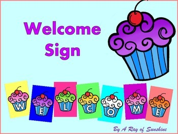 Welcome Sign {Cupcakes}
