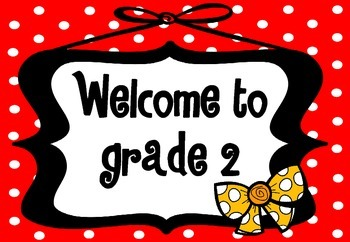 Welcome Sign Grades 1-6 (Red polka dot with bow)