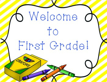 Welcome Sign *K-2 version* Crayons and Stripes