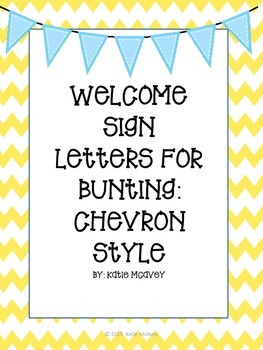 Welcome Sign Letters for Bunting: Chevron Style