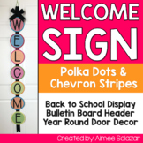 Welcome Sign {Polka Dots & Chevron Strips-Bright Colors}