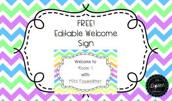 Welcome Sign Rainbow Chevron *Editable*