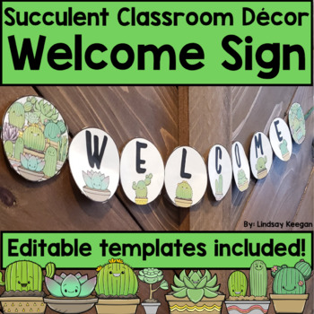 Welcome Sign - Succulent Classroom Decor - Editable