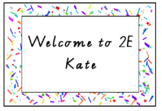 Welcome Sign for Classroom Decor Confetti Theme EDITABLE