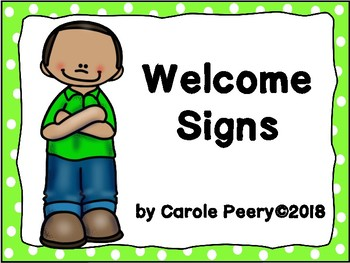 Welcome Signs Green Dots