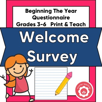 Beginning The Year: Student Questionnaire