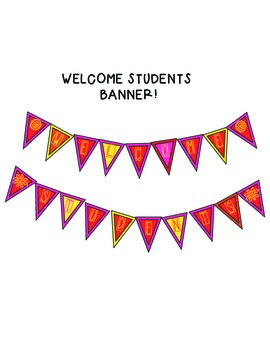 """Welcome Students"" Banner"