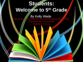 Welcome Students: To the World of 5th Grade