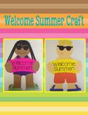 Welcome Summer Craft