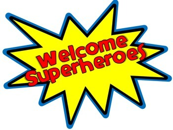 Welcome Superheroes Sign