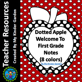 Welcome  To  First Grade Notes Dotted Apple for Beginning of School Year