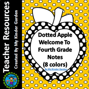Welcome To Fourth Grade Notes Dotted Apple for Beginning of School Year